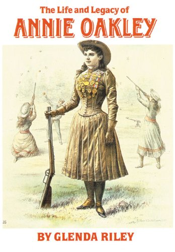Life and Legacy of Annie Oakley   2002 edition cover