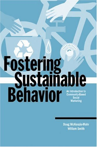Fostering Sustainable Behavior An Introduction to Community-Based Social Marketing  1999 edition cover