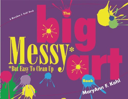 Big Messy Art Book But Easy to Clean Up  2000 edition cover