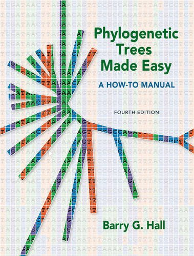 Phylogenetic Trees Made Easy A How-to Manual 4th 2011 (Revised) edition cover