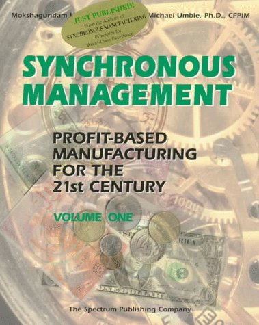 Synchronous Management Profit-Based Manufacturing for the 21st Century N/A edition cover