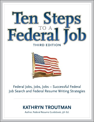 Ten Steps to a Federal Job 3rd 2011 9780982419069 Front Cover