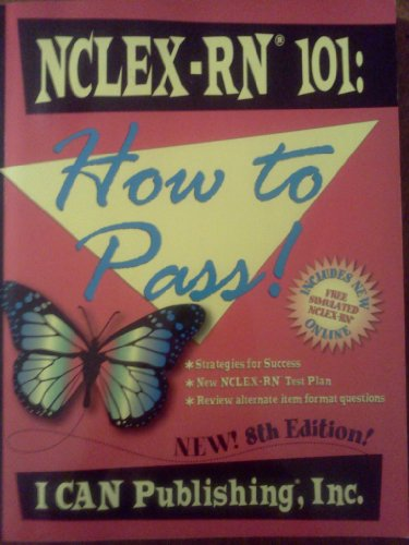 NCLEX-RN 101: How to Pass!  2013 edition cover