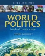 World Politics Trend and Transformation, 2012 - 2013 Edition 14th 2013 edition cover