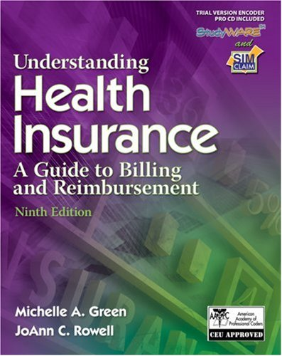 Understanding Health Insurance A Guide to Billing and Reimbursement 9th 2008 (Revised) edition cover