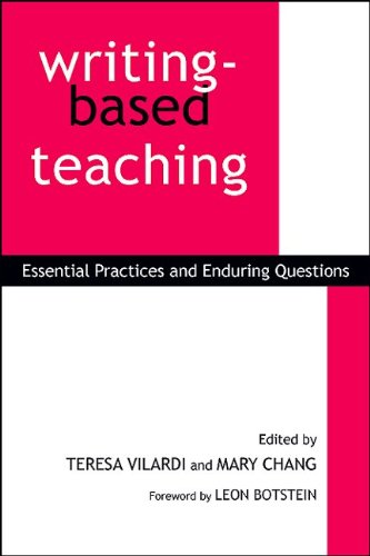Writing-Based Teaching Essential Practices and Enduring Questions  2009 edition cover