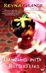Dancing with Butterflies A Novel  2009 edition cover