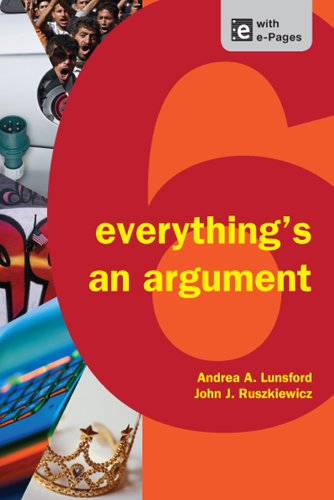 Everything's an Argument  6th 2013 9781457606069 Front Cover