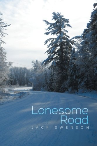 Lonesome Road   2013 9781483685069 Front Cover