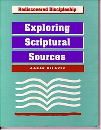 Exploring Scriptural Sources Exploring Scriptural Sources N/A 9781556127069 Front Cover