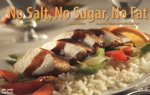 No Salt, No Sugar, No Fat  2nd 2005 (Revised) 9781558673069 Front Cover