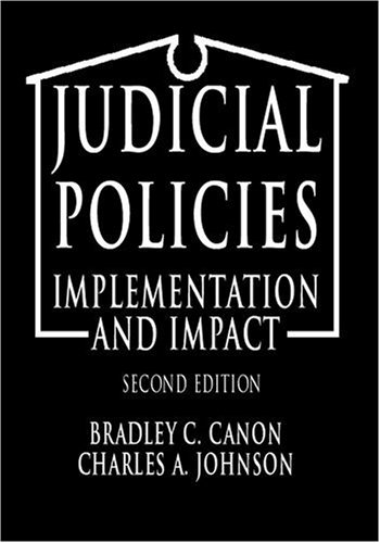 Judicial Policies Implementation and Impact 2nd 1998 (Revised) edition cover