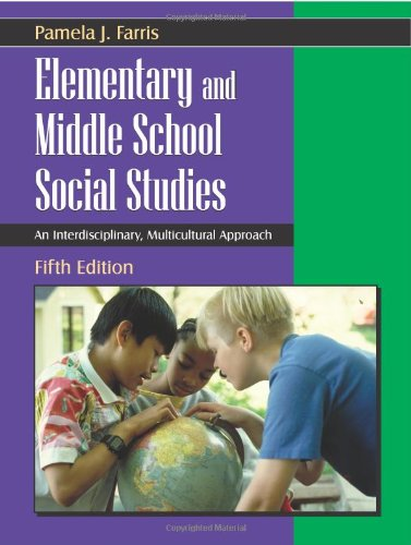 Elementary and Middle School Social Studies An Interdisciplinary, Multicultural Approach 5th 2007 edition cover