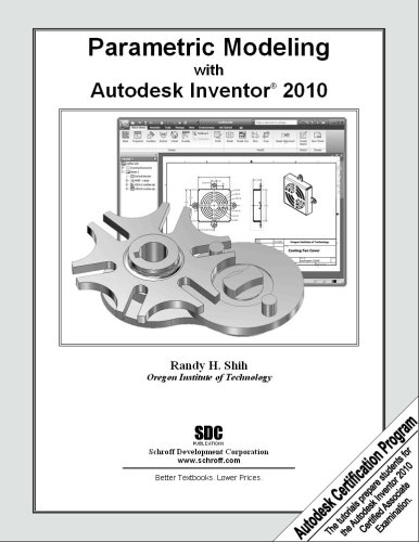 Parametric Modeling With Autodesk Inventor 2010:  2009 edition cover
