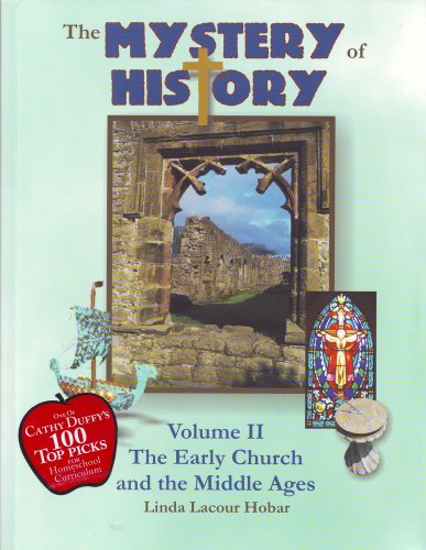 Mystery of History The Early Church and the Middle Ages  2003 edition cover
