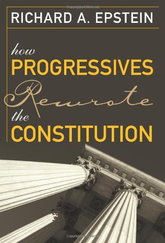 How Progressives Rewrote the Constitution  N/A edition cover