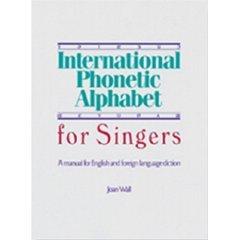 International Phonetic Alphabet for Singers 1st edition cover
