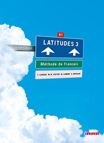 Latitudes 3 - Livre De L'Eleve  0 edition cover