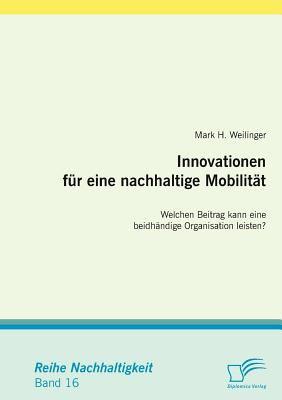 Innovationen F�r eine Nachhaltige Mobilit�t   2008 9783836663069 Front Cover