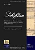 SCHIFFBAU: Leitfaden für den Unterricht im Schiffbau an den Lehranstalten der kaiserlich deutschen Marine (1885) N/A edition cover