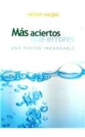 Mas aciertos que errores/ More Hits Than Errors: Una Pasion Incansable  2008 edition cover