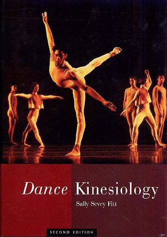 Dance Kinesiology  2nd 1996 (Revised) 9780028645070 Front Cover