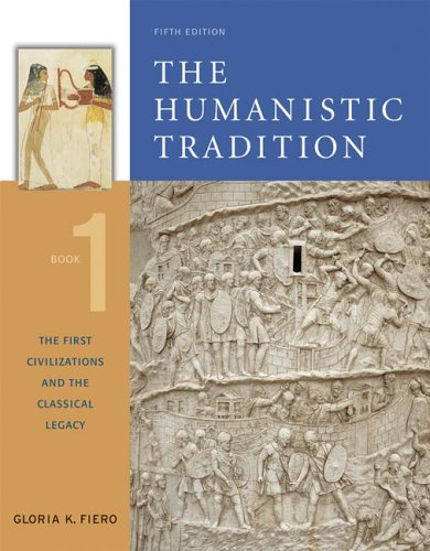First Civilizations and the Classical Legacy  5th 2007 edition cover