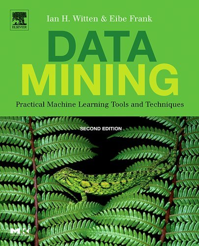 Data Mining Practical Machine Learning Tools and Techniques 2nd 2005 (Revised) 9780120884070 Front Cover