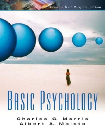 Basic Psychology A Pearson Prentice Hall Portfolio Edition  2005 9780131505070 Front Cover