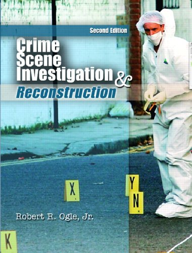 Crime Scene Investigation and Reconstruction  2nd 2007 (Revised) edition cover