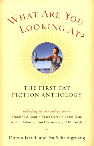 What Are You Looking At? The First Fat Fiction Anthology  2003 9780156029070 Front Cover