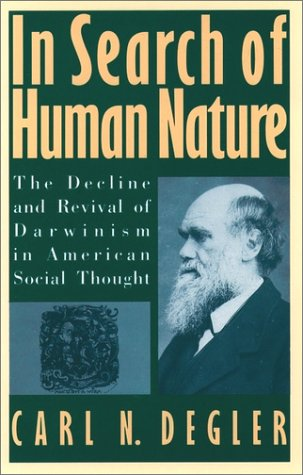 In Search of Human Nature The Decline and Revival of Darwinism in American Social Thought  1991 (Reprint) edition cover