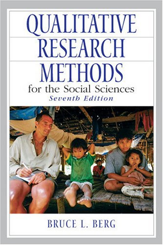 Qualitative Research Methods for the Social Sciences  7th 2009 edition cover