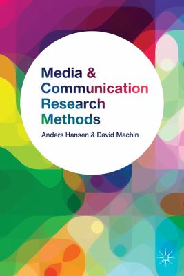 Media and Communication Research Methods An Introduction  2013 9780230000070 Front Cover