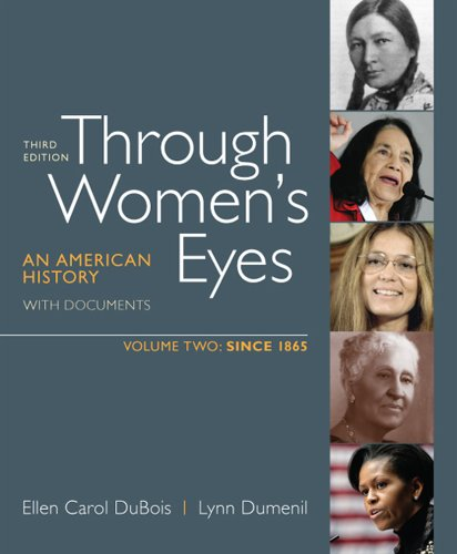 Through Women's Eyes An American History with Documents since 1865 3rd edition cover