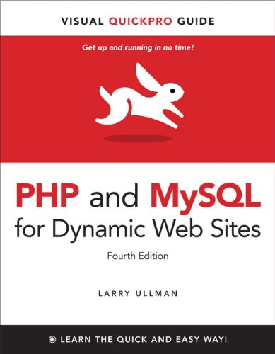 PHP and MySQL for Dynamic Web Sites Visual QuickPro Guide 4th 2012 (Revised) edition cover