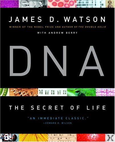 DNA The Secret of Life  2003 edition cover