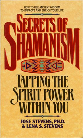 Secrets of Shamanism Tapping the Spirit Power Within You N/A edition cover