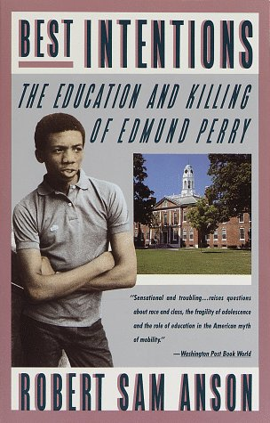 Best Intentions The Education and Killing of Edmund Perry N/A edition cover