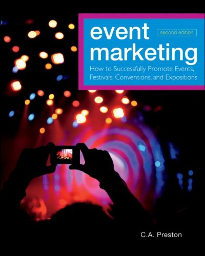 Event Marketing How to Successfully Promote Events, Festivals, Conventions, and Expositions 2nd 2012 edition cover