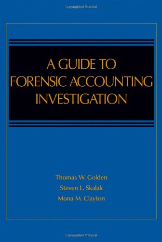 Guide to Forensic Accounting Investigation   2005 9780471469070 Front Cover
