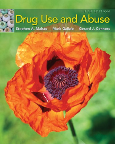 Drug Use and Abuse  5th 2008 (Revised) edition cover