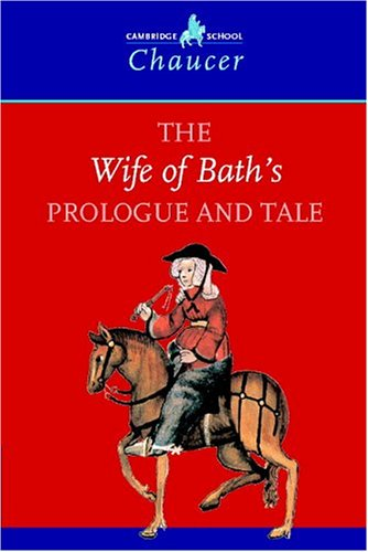 Wife of Bath's Prologue and Tale   1998 (Student Manual, Study Guide, etc.) 9780521595070 Front Cover