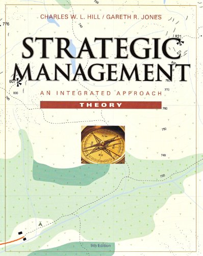 Strategic Management Theory An Integrated Approach 9th 2010 9780538751070 Front Cover