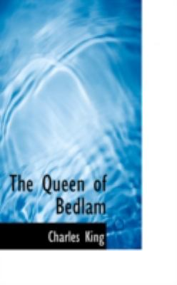 The Queen of Bedlam:   2008 edition cover