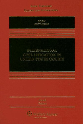 International Civil Litigation in United States Courts  4th 2006 (Revised) edition cover