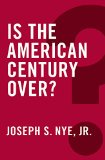 Is the American Century Over?   2015 9780745690070 Front Cover