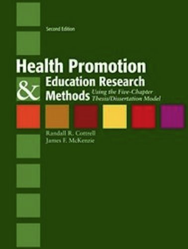 Health Promotion and Education Research Methods Using the Five Chapter Thesis - Dissertation Model 2nd 2011 (Revised) edition cover