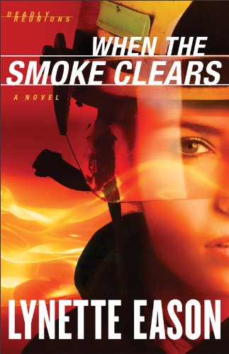 When the Smoke Clears A Novel  2012 9780800720070 Front Cover