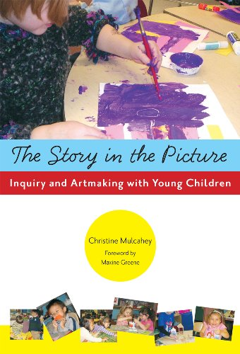 Story in the Picture Inquiry and Artmaking with Young Children  2009 edition cover